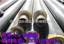 预制聚氨酯保温管价格——唐山聚氨酯保温管产地